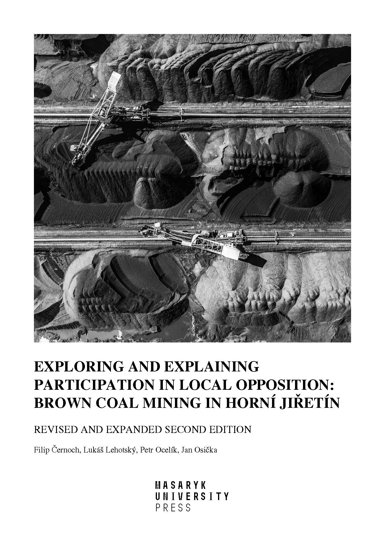 Obálka pro Exploring and explaining participation in local opposition: brown coal mining in Horní Jiřetín. Revised and expanded second edition