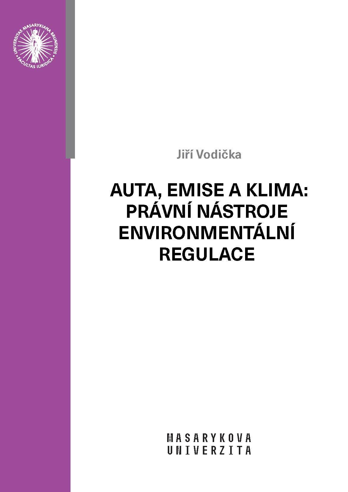 Obálka pro Auta, emise a klima: právní nástroje environmentální regulace