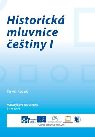 Obálka pro Historická mluvnice češtiny I