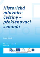 Obálka pro Historická mluvnice češtiny – překlenovací seminář