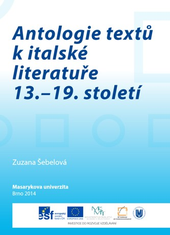 Obálka pro Antologie textů k italské literatuře 13.–19. století