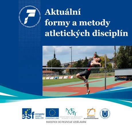 Obálka pro Aktuální formy a metody atletických disciplín