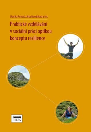 Obálka pro Praktické vzdělávání v sociální práci optikou konceptu resilience