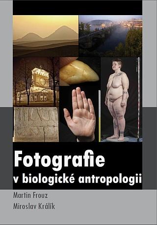 Obálka pro Fotografie v biologické antropologii