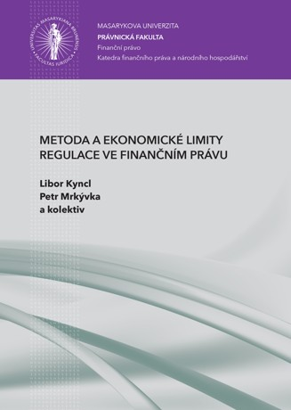 Obálka pro Metoda a ekonomické limity regulace ve finančním právu