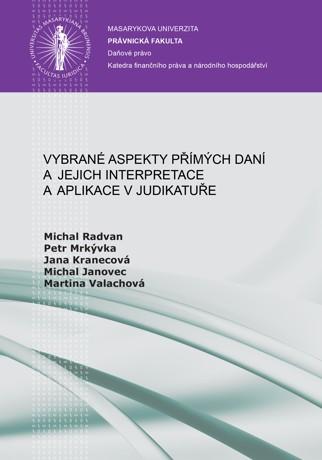 Obálka pro Vybrané aspekty přímých daní a jejich interpretace a aplikace v judikatuře