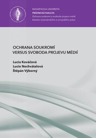 Obálka pro Ochrana soukromí versus svoboda projevu médií
