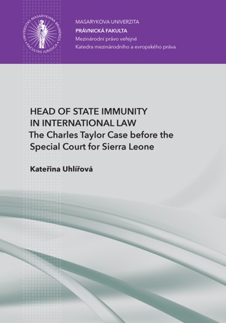 Obálka pro Head of State Immunity in International Law. The Charles Taylor Case before the Special Court for Sierra Leone