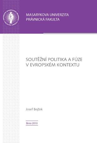 Obálka pro Soutěžní politika a fúze v evropském kontextu