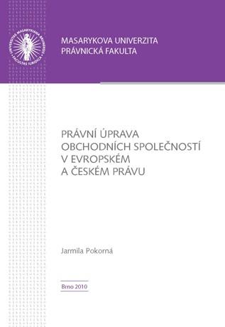 Obálka pro Právní úprava obchodních společností v evropském a českém právu