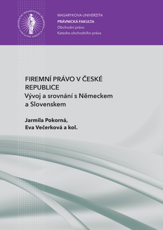 Obálka pro Firemní právo v České republice. Vývoj a srovnání s Německem a Slovenskem