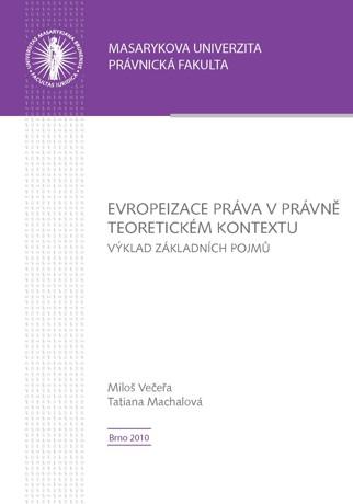 Obálka pro Evropeizace práva v právně teoretickém kontextu. Výklad základních pojmů