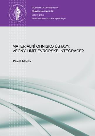 Obálka pro Materiální ohnisko ústavy: věčný limit evropské integrace?