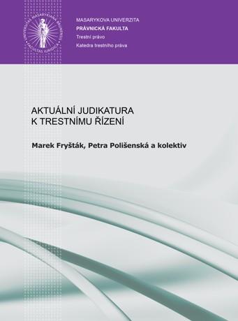 Obálka pro Aktuální judikatura k trestnímu řízení