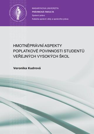 Obálka pro Hmotněprávní aspekty poplatkové povinnosti studentů veřejných vysokých škol