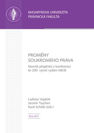 Obálka pro Proměny soukromého práva. Sborník příspěvků z konference ke 200. výročí vydání ABGB
