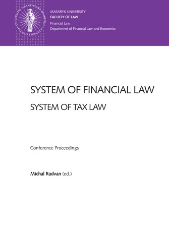 Obálka pro System of Financial Law – System of Tax Law. Conference Proceedings