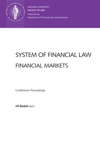 Obálka pro System of Financial Law – Financial Markets. Conference Proceedings