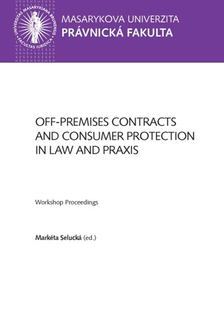 Obálka pro Off-premises Contracts and Consumer Protection in Law and Praxis. Workshop Proceedings