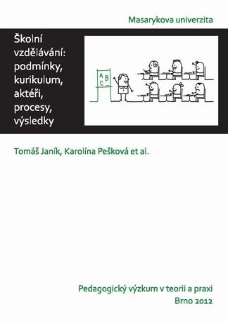 Obálka pro Školní vzdělávání. podmínky, kurikulum, aktéři, procesy, výsledky