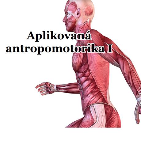 Obálka pro Aplikovaná antropomotorika I