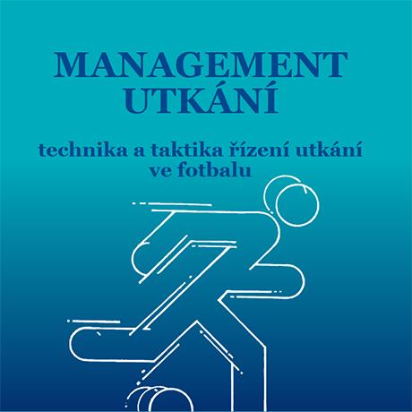 Obálka pro Management utkání. Technika řízení utkání ve fotbalu
