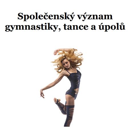 Obálka pro Společenský význam gymnastiky, tance a úpolů