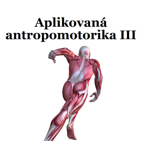 Obálka pro Aplikovaná antropomotorika III