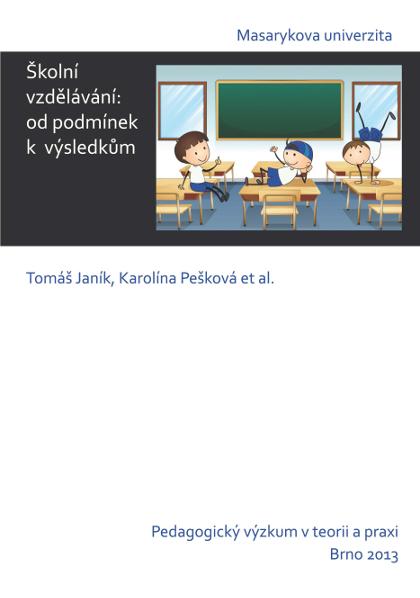 Obálka pro Školní vzdělávání: Od podmínek k výsledkům