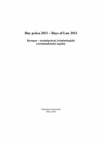 Obálka pro Dny práva 2011. Korupce – trestněprávní, kriminologické a kriminalistické aspekty