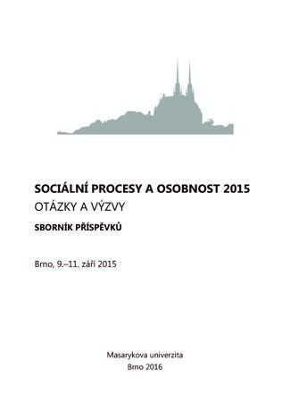 Obálka pro Sociální procesy a osobnost 2015. Otázky a výzvy. Sborník příspěvků