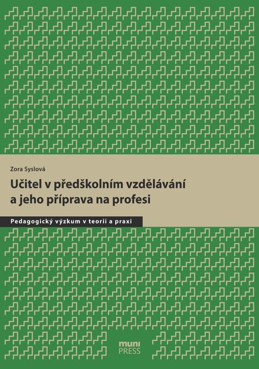 Obálka pro Učitel v předškolním vzdělávání a jeho příprava na profesi