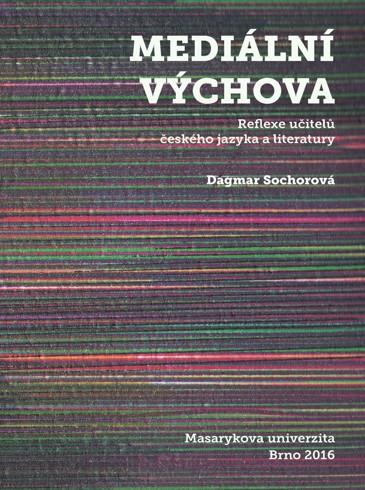 Obálka pro Mediální výchova. Reflexe učitelů českého jazyka a literatury