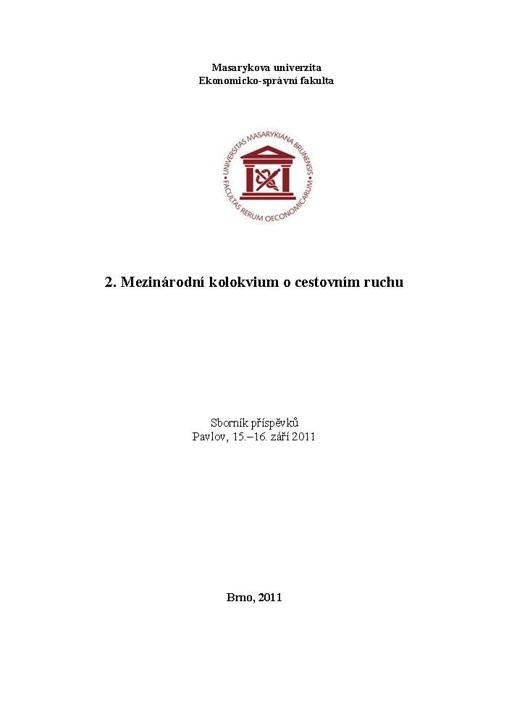 Obálka pro 2. Mezinárodní kolokvium o cestovním ruchu. Sborník příspěvků. Pavlov, 15.–16. září 2011