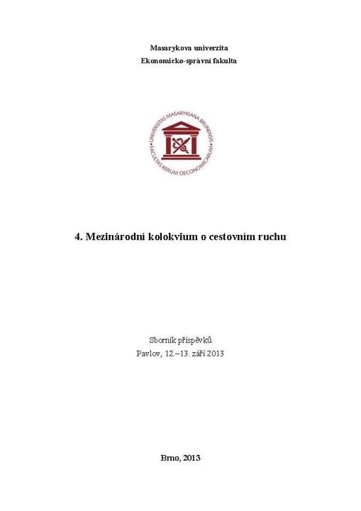 Obálka pro 4. Mezinárodní kolokvium o cestovním ruchu. Sborník příspěvků. Pavlov, 12.–13. září 2013