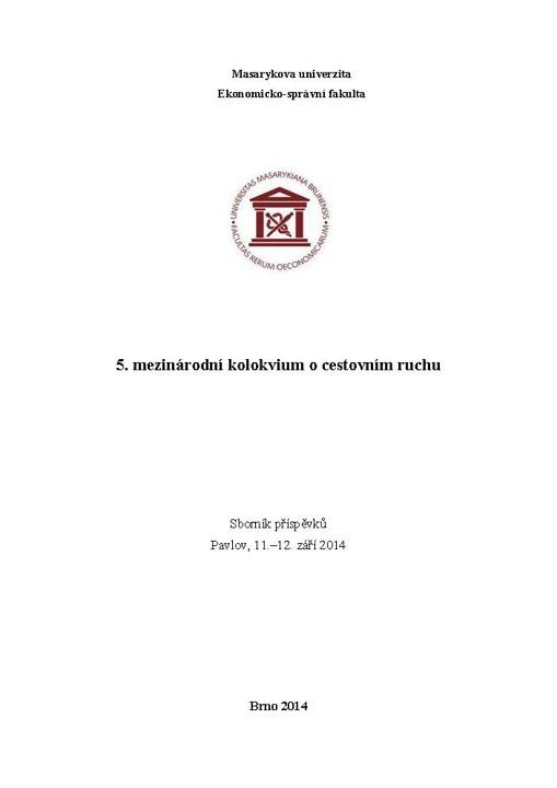 Obálka pro 5. mezinárodní kolokvium o cestovním ruchu. Sborník příspěvků. Pavlov, 11.-12. září 2014