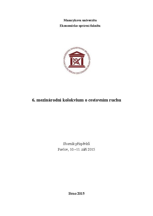 Obálka pro 6. mezinárodní kolokvium o cestovním ruchu. Sborník příspěvků, Pavlov, 10.–11. září 2015