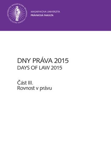 Obálka pro Dny práva 2015 – část III.. Rovnost v právu