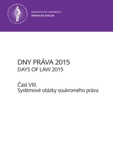 Obálka pro Dny práva 2015 – část VIII.. Systémové otázky soukromého práva