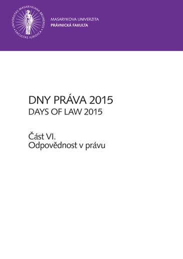 Obálka pro Dny práva 2015 – část VI.. Odpovědnost v právu