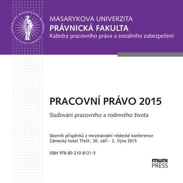 Obálka pro Pracovní právo 2015. Slaďování pracovního a rodinného života