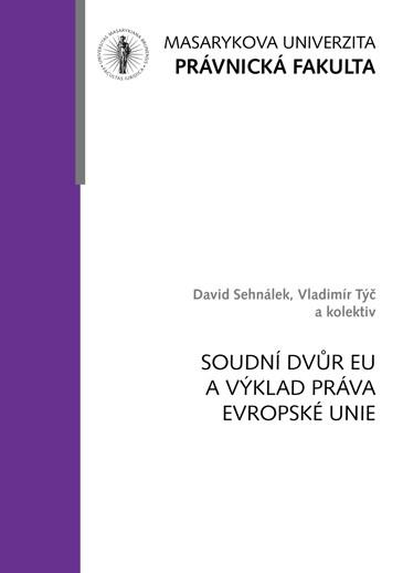 Obálka pro Soudní dvůr EU a výklad práva Evropské unie