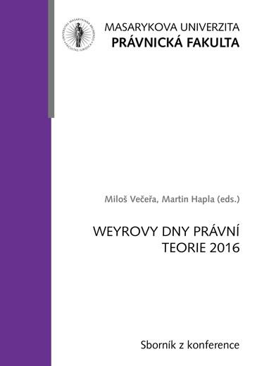 Obálka pro Weyrovy dny právní teorie 2016. Sborník příspěvků z konference