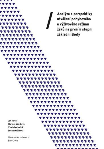 Obálka pro Analýza a perspektivy utváření pohybového a výživového režimu žáků na prvním stupni základní školy