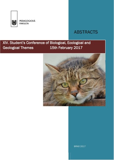 Obálka pro XIV. Student's conference of Biological, Ecological and Geological Themes. Abstracts