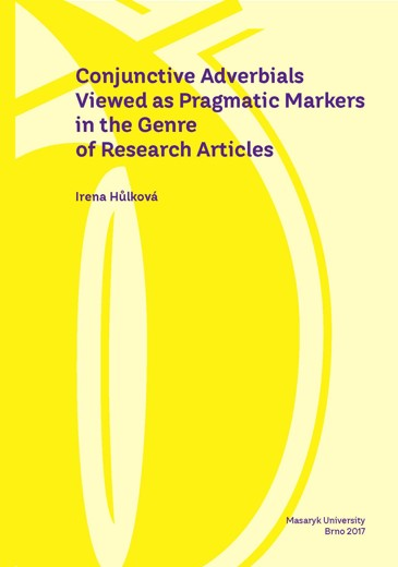 Obálka pro Conjunctive Adverbials Viewed as Pragmatic Markers in the Genre of Research Articles