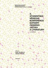 Obálka pro X. studentská vědecká konference Katedry českého jazyka a literatury. 15. března 2018