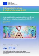 Obálka pro Analýza klinických a epidemiologických dat: od přípravy dat až po vizualizaci výsledků. 11.–12. září 2018, Rakvice