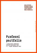 Obálka pro Profesní portfolio v přípravném vzdělávání učitelů mateřských škol a 1. stupně základních škol