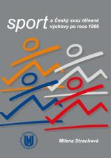Obálka pro Sport a Český svaz tělesné výchovy po roce 1989